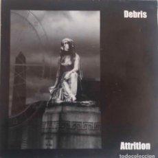 Discos de vinilo: DEBRIS.-ATTRITION.-INCLUYE HOJA CON LETRAS.-EDICION ALEMANA.SINGLE.. Lote 64038311