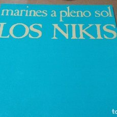 Discos de vinilo: LOS NIKIS - MARINES A PLENO SOL - 1985 DRO CON INSERTO. Lote 64050255