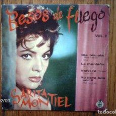 Discos de vinilo: SARITA MONTIEL - BESOS DE FUEGO VOL 2 - OLA, OLA, OLA +3. Lote 64058331