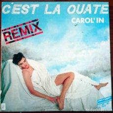 Discos de vinilo: CAROL´IN: CÉST LA OUATE REMIX, MAXISINGLE HIGH FASHION MUSIC MS 280, NETHERLANDS, 1987. VG+/VG+. Lote 64074199