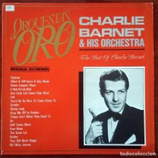 Discos de vinilo: CHARLIE BARNET & HIS ORCHESTRA: THE BEST OF CHARLIE BARNET, LP MCA 250 605-1, SPAIN, 1981. VG+/VG+. Lote 64075863