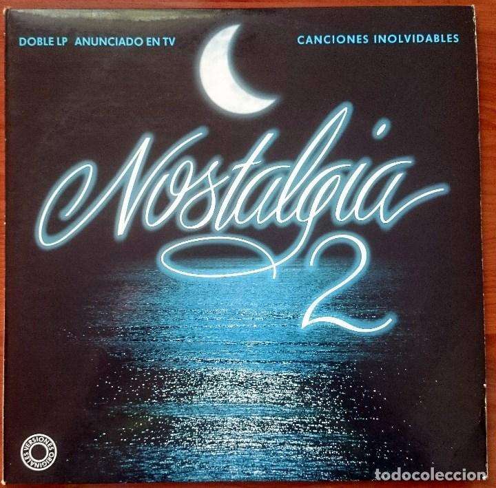 VVAA: NOSTALGIA 2, 2XLP COMP POLYSTAR 515 078-1, SPAIN, 1991. VG+/VG+. DYANGO, JEANETTE, MOCEDADES, (Música - Discos - LP Vinilo - Solistas Españoles de los 70 a la actualidad)