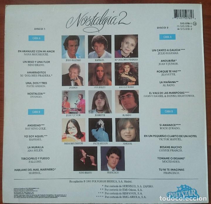 Discos de vinilo: VVAA: Nostalgia 2, 2xLp Comp Polystar 515 078-1, Spain, 1991. VG+/VG+. Dyango, Jeanette, Mocedades, - Foto 6 - 64081095