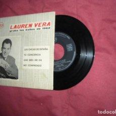 Discos de vinilo: LAUREN VERA EP GRABA LOS EXITOS DE 1962 PROMO - LAS CHICAS DE ESPAÑA 1961. Lote 64109895