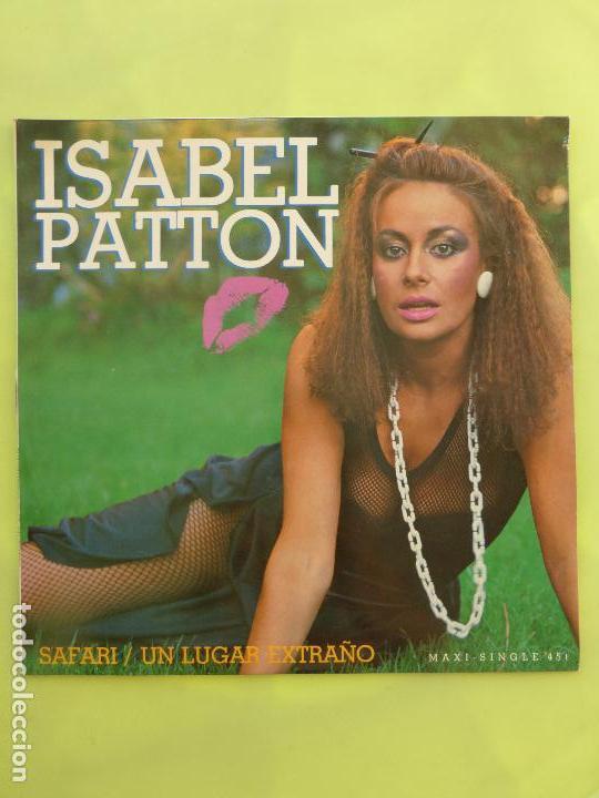 ISABEL PATTON - SAFARI / UN LUGAR EXTRAÑO - MAXISINGLE SUPER 45 RPM (Música - Discos de Vinilo - Maxi Singles - Solistas Españoles de los 70 a la actualidad)