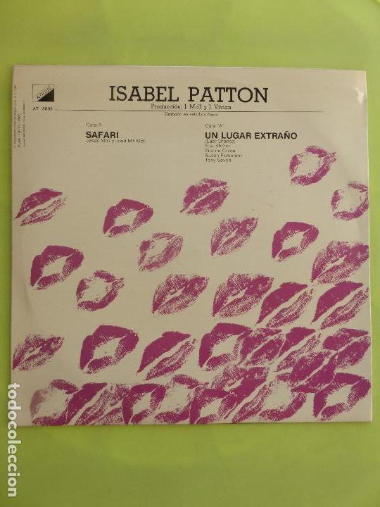 Discos de vinilo: Isabel Patton - Safari / Un lugar extraño - Maxisingle Super 45 RPM - Foto 2 - 64132475