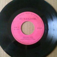 Discos de vinilo: DISCO FUNDADOR. 10.233 CANCIONES Y AMOR (1971) NO SOY UN POETA.NO ESTOY ENAMORADA DE TI. Y 2+. Lote 64133681