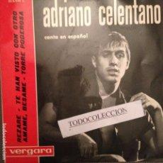 Discos de vinilo: ADRIANO CELENTANO: REZARE,AMAME BESAME,TE HAN VISTO CON OTRO, TORRE PODEROSA ED.ESPAÑA . Lote 106535728