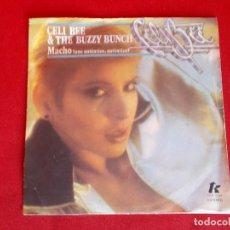 Discos de vinilo: CELI BEE & THE BUZZY BUNCH - MACHO (UNO AUTENTICO, AUTENTICO) - SG - 1978. Lote 64154919