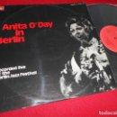 Discos de vinilo: ANITA O'DAY IN BERLIN RECORDED LIVE AT THE BERLIN JAZZ FESTIVAL LP 1975 BASF ESPAÑA SPAIN VINILO NUE. Lote 64155551
