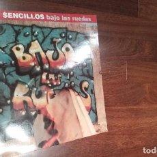 Discos de vinilo: LOS SENCILLOS-BAJO LAS RUEDAS.MAXI. Lote 64169843