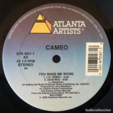 Discos de vinilo: CAMEO - YOU MAKE ME WORK . MAXI SINGLE . 1988 ATLANTA ARTISTS USA - 870 587-1. Lote 36995694