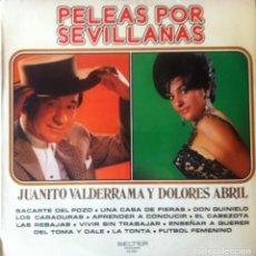 Discos de vinilo: JUANITO VALDERRAMA Y DOLORES ABRIL - PELEAS POR SEVILLANAS . LP . 1973 BELTER - 22.793. Lote 37064001