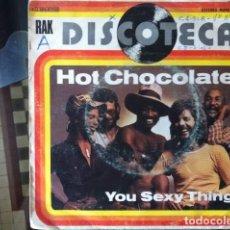 Discos de vinilo: HOT CHOCOLATE - YOU SEXY THING . SINGLE . 1976 RAK . Lote 38159937