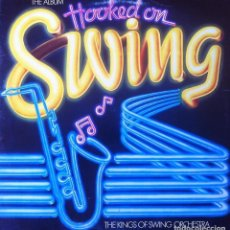 Discos de vinilo: THE KINGS OF SWING ORCHESTRA - HOOKED ON SWING, THE ALBUM . LP . 1982 EDIGSA - 18L0367 5 . Lote 38227020