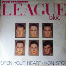 Discos de vinilo: THE HUMAN LEAGUE - OPEN YOUR HEART / NON-STOP . MAXI SINGLE . 1981 VIRGIN UK . Lote 38262660