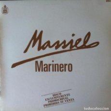 Discos de vinilo: MASSIEL - MARINERO . MAXI SINGLE . 1983 HISPAVOX PROMO . NUEVO. Lote 90738213
