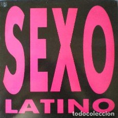 Discos de vinilo: SEXO LATINO - SEXO LATINO . MAXI SINGLE . 1991 .C.D. RECORDS . PF-3001-MS. Lote 38590521