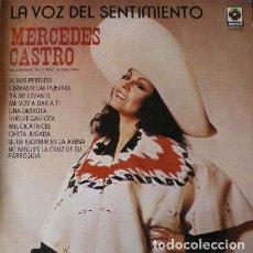 Discos de vinilo: MERCEDES CASTRO - LA VOZ DEL SENTIMIENTO . LP . 1980 ZAFIRO - ML-83. Lote 38592495