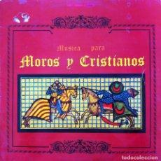 Discos de vinilo: MUSICA PARA MOROS Y CRISTIANOS - UNION ART. MUSICAL ONTENIENTE . LP . 1973 YUPI . 13.0549. Lote 38840348