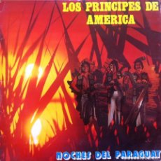 Discos de vinilo: LOS PRINCIPES DE AMERICA - NOCHES DE PARAGUAY . LP . 1979 CBS . . Lote 39029727
