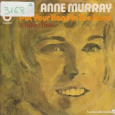 Disques de vinyle: ANNE MURRAY / PUT YOUR HAND IN THE HAND / IT TAKES TIME (SINGLE PROMO 1971). Lote 64226299