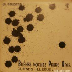 Discos de vinilo: P. EDUARDO - BUENAS NOCHES PADRE DIOS - EDICIONES PAULINAS. Lote 64261851