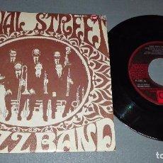 Discos de vinilo: 1018- CANAL STREET- JAZZ BAND - DISC VIN 7-PORTADA VG ++ / DISCO VG ++. Lote 64311007