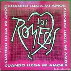 Discos de vinilo: LOS ROMEOS: CUANDO LLEGA MI AMOR, MAXISINGLE PROMO HISPAVOX 052 8760466, SPAIN, 1993. VG+/VG+. Lote 64326271