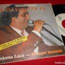 Discos de vinilo: ANTONIO CORTES CHIQUETETE PALOMA LOCA/MI MARE MANUELA 7 SINGLE 1982 ZAFIRO PROMO. Lote 64337875