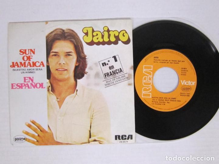 JAIRO - SUN OF JAMAICA / NUESTRO AMOR SERA UN HIMNO - RCA 1980 SPAIN (Música - Discos - Singles Vinilo - Grupos y Solistas de latinoamérica)