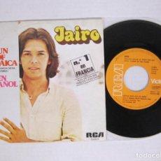Discos de vinilo: JAIRO - SUN OF JAMAICA / NUESTRO AMOR SERA UN HIMNO - RCA 1980 SPAIN. Lote 64337979