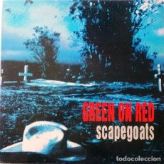 Discos de vinilo: GREEN ON RED LP SCAPEGOATS LP CON FUNDA LETRAS SPAIN 1991. Lote 64376635