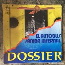 Discos de vinilo: DOSSIER - EL AUTOBUS / SAMBA INFERNAL . 1986 TRANVIA . Lote 64377671
