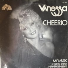 Discos de vinilo: VANESSA - CHEERIO . SINGLE. 1983 HISPAVOX. Lote 64379787