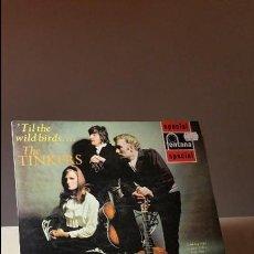 Discos de vinilo: THE TINKERS TIL THE WILD BIRDS LP. Lote 64381911