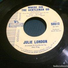 Discos de vinilo: 'WHERE DID THE GENTLEMAN GO / SLIGHTLY...' DE JULIE LONDON. SINGLE DE JUKE BOX USA. 1963. RARO.. Lote 64384099