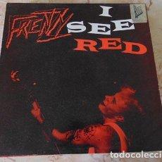 Discos de vinilo: FRENZY – I SEE RED - MAXISINGLE 3 TEMAS. Lote 64396071