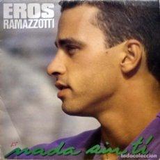 Disques de vinyle: EROS RAMAZZOTTI - NADA SIN TÍ. Lote 232992555
