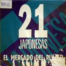 Discos de vinilo: 21 JAPONESAS - EL MERCADO DEL PLACER - RARO SINGLE PROMOCIONAL. Lote 64402135