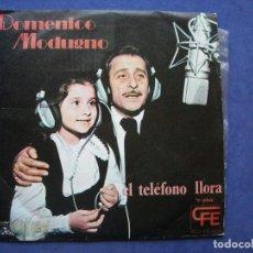Discos de vinilo: DOMENICO MODUGNO EL TELEFONO LLORA SINGLE SPAIN 1975 PDELUXE. Lote 64420403