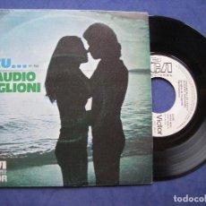 Disques de vinyle: CLAUDIO BAGLIONI E TU.... SINGLE SPAIN 1974 PDELUXE. Lote 64420827
