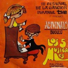 Discos de vinilo: LOS 5 MUSICALES. BUCULU. ADIVINALO.3 FESTIVAL DE LA CANCION INFANTIL TVE.SINGLE. Lote 64426731