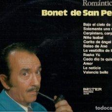 Discos de vinilo: BONET DE SAN PEDRO : ROMÁNTICO... (LP. BELTER, 1972). Lote 64452347
