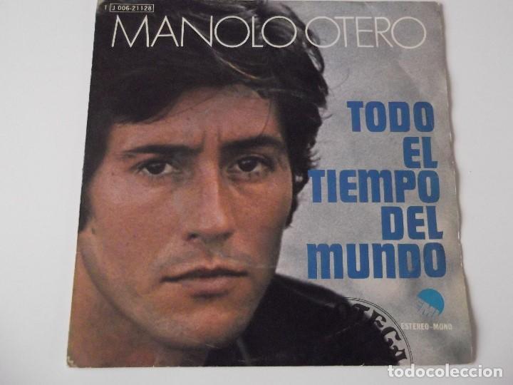 MANOLO OTERO - TODO EL TIEMPO DEL MUNDO (Música - Discos - Singles Vinilo - Solistas Españoles de los 70 a la actualidad)