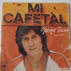 Discos de vinilo: GEORGIE DANN - MI CAFETAL. Lote 64459827