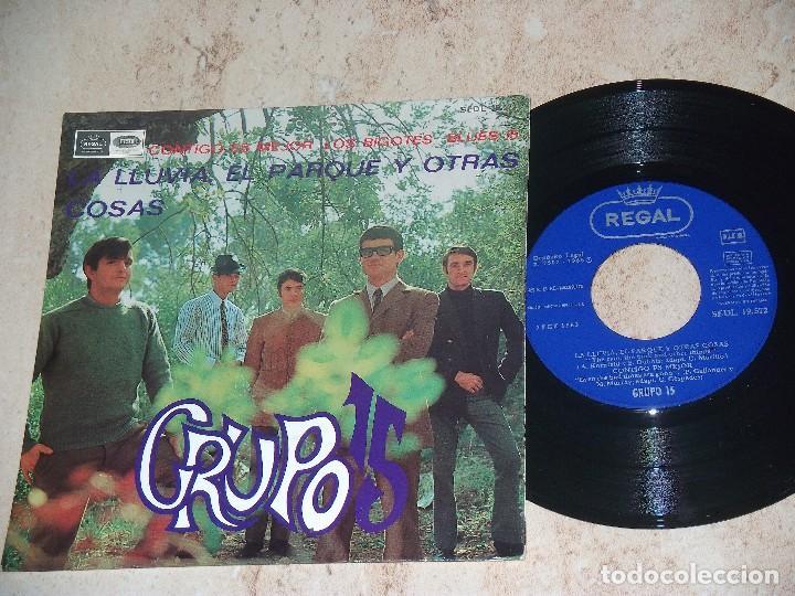 GRUPO 15 - LA LLUVIA EL PARQUE Y OTRAS COSAS - CONTIGO ES MEJOR - LOS BIGOTES - BLUES 15- (Música - Discos de Vinilo - EPs - Grupos Españoles 50 y 60)