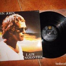 Discos de vinilo: ELTON JOHN LADY SAMANTHA LP PROMO ESPAÑA DEL AÑO 1980 BERNIE TAUPIN CONTIENE 14 TEMAS. Lote 64500715