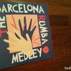 Discos de vinil: THE BARCELONA RUMBA MEDLEY.LOS MANOLOS,LOS AMAYA,PERET.MAXI. Lote 64510515