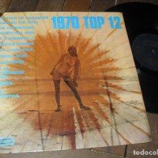 Discos de vinilo: 1970 TOP 12 LP MADE IN ENGLAND 1970 RECOPILATORIO. Lote 64519415